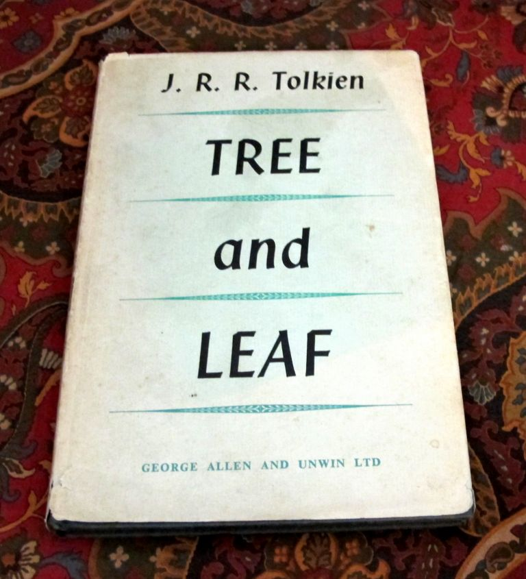 Tree and Leaf, Signed By J.R.R. Tolkien. J. R. R. Tolkien.