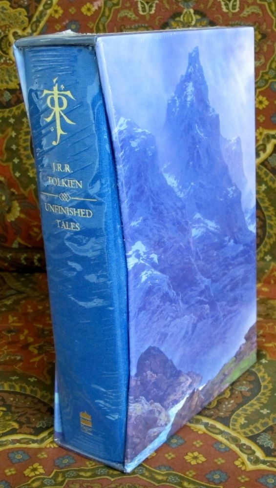 Unfinished Tales of Numenor and Middle-earth, 40th Anniversary De Luxe Edition. J. R. R. Tolkien.